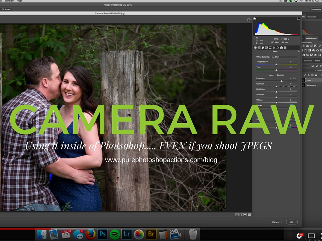 Using Camera Raw even if you shoot JPEG